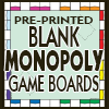 FULL COLOR, pre-Printed MONOPOLY STYLE Game Boards, click here!!!